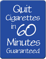 Visit website for Quit Cigarettes in 60 minutes